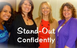 Stand-Out Success, Show Up Confidently